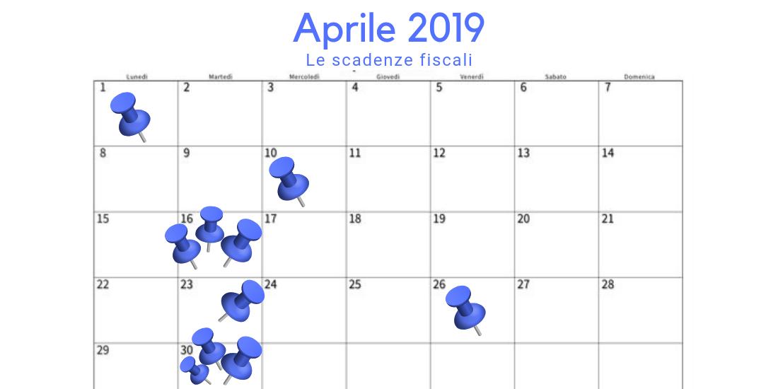 Calendario Fiscale 2019.Scadenze Fiscali Aprile 2019 Tutti Gli Appuntamenti Col